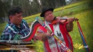 PORFIRIO AYVAR /  TU ENVIDIA / album mensajes andinos / TARPUY JF PRODUCCCIONES
