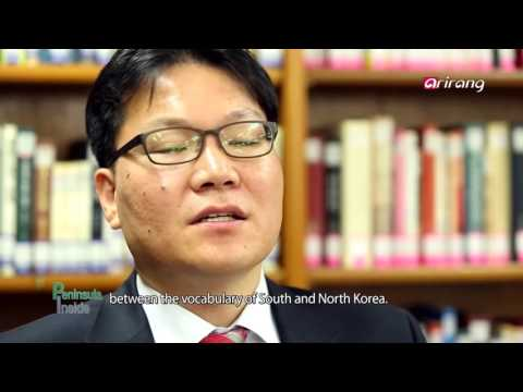 Peninsula Inside Ep27 South and North Korean Languages: How Different Are They?