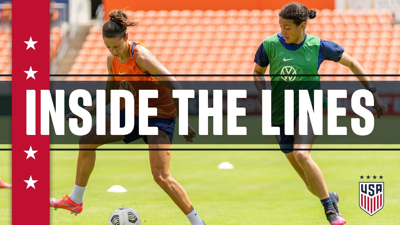 Inside The Lines: USWNT Summer Series Training Camp