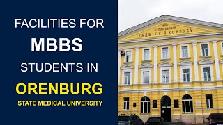 MBBS in Russia - Facilities for MBBS Students in Orenburg State Medical University