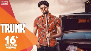 Trunk - Singga  (Full Song) Latest Punjabi Songs 2018 | Mankirt Aulakh Music
