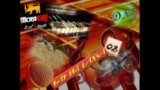 Rap Sri Lanka Vol. 02 - Sinhala Remix - Sinhala Rap Songs - Remix W D Amaradewa - Sinhalee Rap Wadan