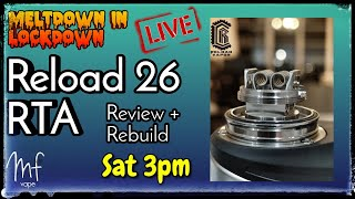 Reload 26 RTA - A MIL Live Review & Rebuild - Timestamps in description