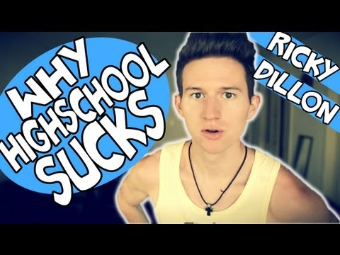 WHY HIGH SCHOOL SUCKS | RICKY DILLON
