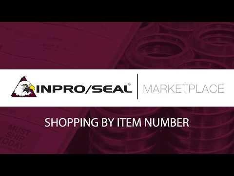 Inpro/Seal Marketplace: Shopping By Item Number