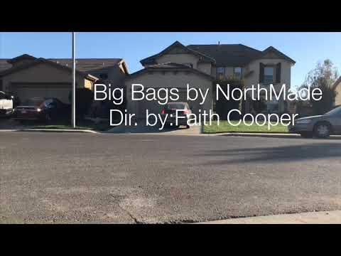NorthMade- Big Bags (Official Music Video)