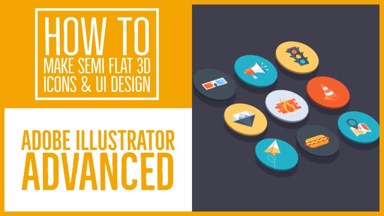 How to make Semi flat 3D icons & UI design - Illustrator Advanced Training [39/53]