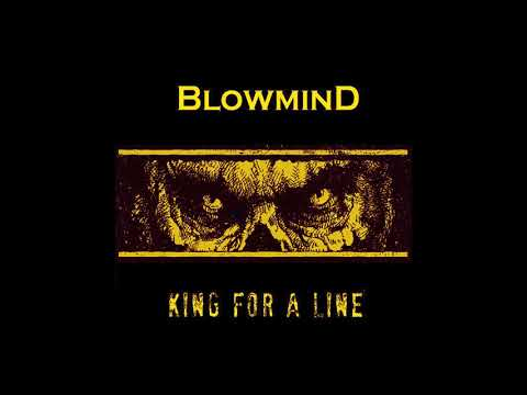 BLOWMIND KING FOR A LINE (2018) Mp3