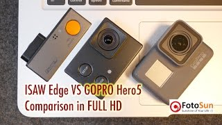 Gopro Hero 5 vs Isaw Edge - footage & image comparison
