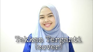 Download lagu Takkan Terganti - Kangen Band (cover by Sheryl Shazwanie)