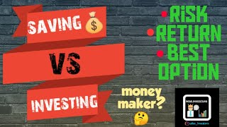 Saving vs investing. Which is the best?