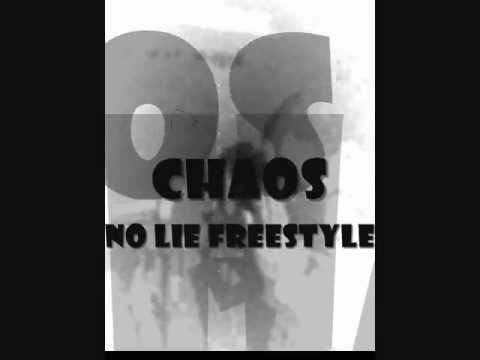 Chaos - No Lie Freestyle