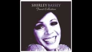"Shirley Bassey ""No One Ever Tells You"""