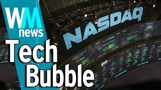 10 Tech Bubble Facts - WMNews Ep. 29