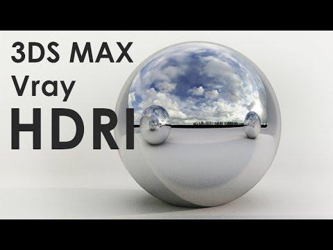 Vray HDRI Tutorial in 3DS Max