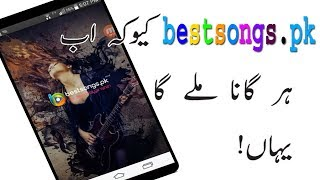 Best App For Songs download | bestsongs.pk