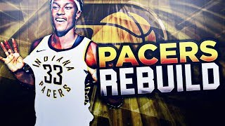 Rebuilding the indiana pacers! nba 2k18 my league!