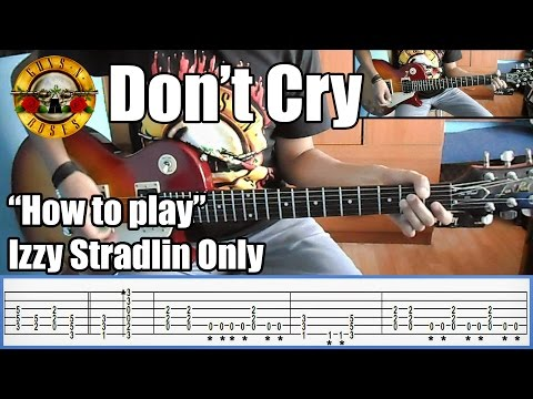 Guns N' Roses Don't Cry IZZY STRADLIN ONLY with tabs | Rhythm guitar