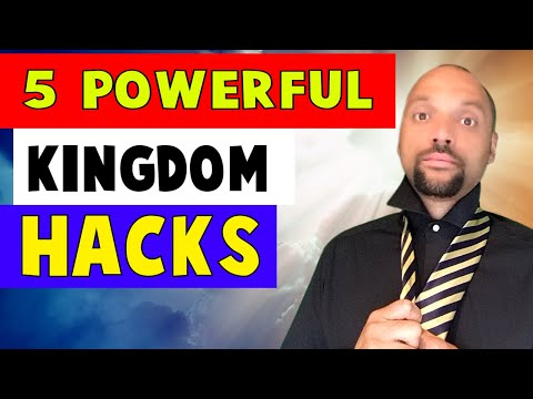 5 Powerful Kingdom Hacks