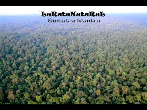 LaRutaNatuRaL - Sumatra Mantra