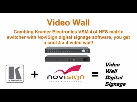 Video wall by NoviSign digital signage software + Kramer
