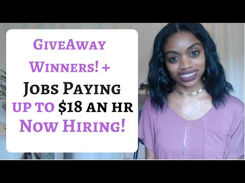 GiveAway Winners + Work@Home Jobs Paying Up To $18 Per Hour! NOW HIRING!