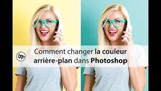 Comment CHANGER la COULEUR en ARRIÈRE PLAN dans PHOTOSHOP
