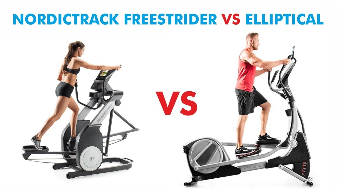 Nordictrack Freestrider Vs Elliptical Comparison Which Is Best For