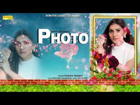 Photo Haryanvi Audio Song 2018 | Sapna Chaudhary | Renuka Panwar | Photo Audio Song 2018 | Sonotek