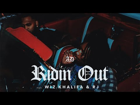 AD - Ridin Out (feat. Wiz Khalifa & RJ)