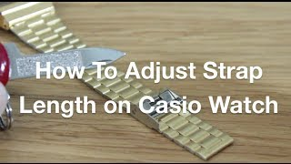 How to Adjust Length of Casio Watch Strap