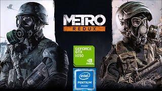 G4560 + GTX 1050 2gb - Metro Last Light Redux PC