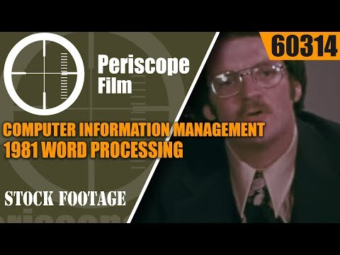 COMPUTER INFORMATION MANAGEMENT 1981 WORD PROCESSING EDUCATIONAL FILM  60314