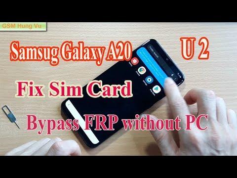 Samsung A20 FRP Bypass Without PC Solution Fix Sim Card Not Work.