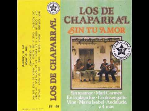 Los de Chaparral - Sin tu amor