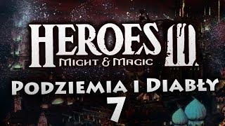 Podziemia i Diabły #7 | Heroes of Might & Magic III