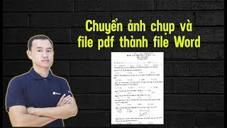 Chuyển file ảnh và pdf thành file Word nhanh và chuẩn nhất