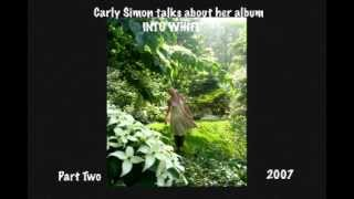 Rare Audio! Part 2 Carly Simon talks about her album Into White