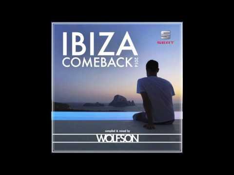 WOLFSON - Ibiza Comeback 2014
