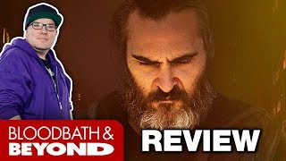 You Were Never Really Here (2017) - Movie Review