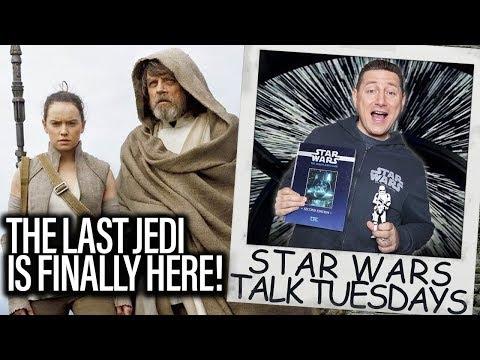 Download Youtube: Star Wars The Last Jedi Is Finally Here - Star Wars Talk Tuesdays
