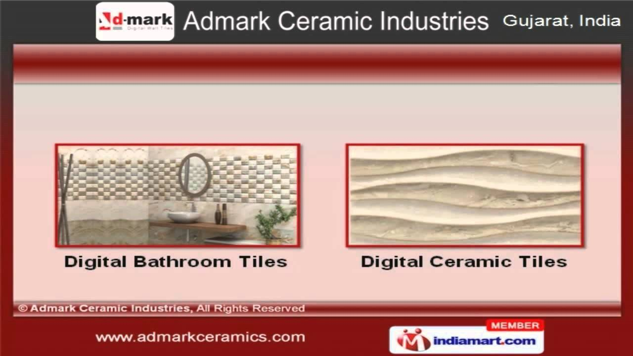 Digital matt wall tiles by admark ceramic industries morvi youtube dailygadgetfo Image collections