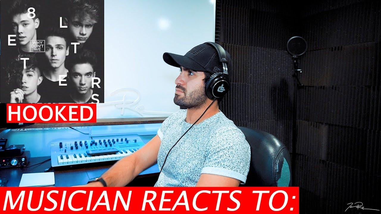 Download WHY DON'T WE - Hooked - Musician's Reaction