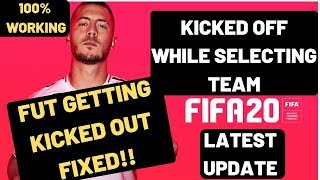 FIFA 20 Kicked Out From Ultimate Team FIXED FUT| While Selecting Players 100% Working
