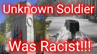 The Unknown Soldier Was Racist