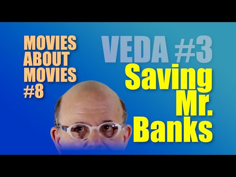 Saving Mr. Banks (Review) | Movies About Movies #8 | VEDA #3 | Mickeleh