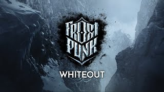"FROSTPUNK | Official Trailer - ""Whiteout"""