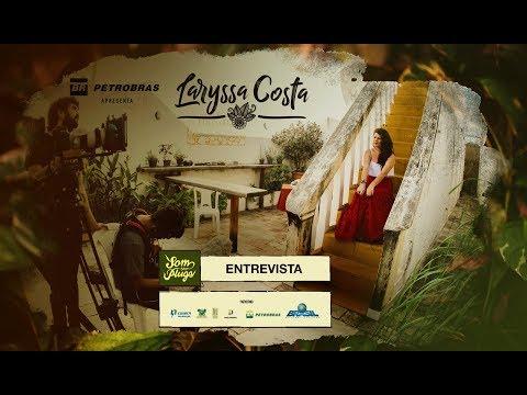 Petrobras apresenta - Laryssa Costa - Entrevista