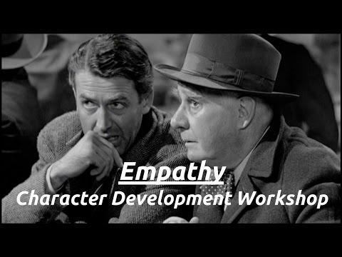 Empathy: Character Development Workshop