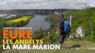Randonnée Normandie : les Andelys et la Mare Marion [Carnets de Rando #88]